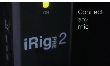 宣布IRIG PRE 2移动XLR麦克风接口